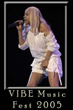 The Vibe Magazine Music Fest 2005